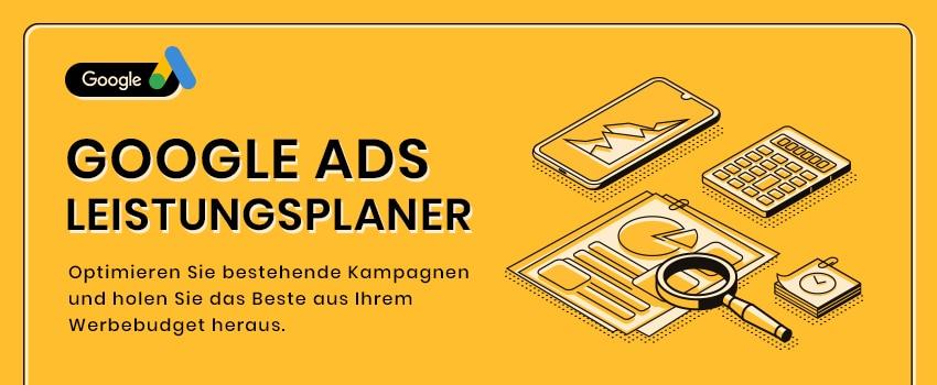 Image for Google Ads Leistungsplaner – Neue Unterstützung für PPC-Pros