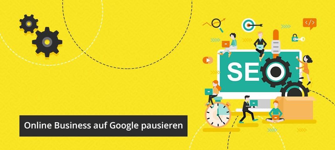 Image for Google-Empfehlung während Corona: Wie Sie Ihr Online-Business temporär pausieren