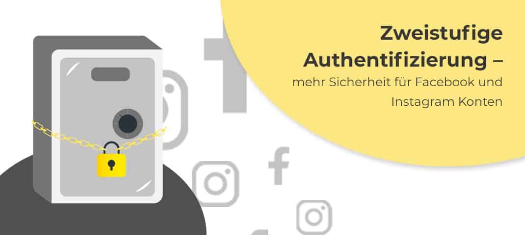 Image forZweistufige Authentifizierung einrichten – mehr Sicherheit für Facebook und Instagram